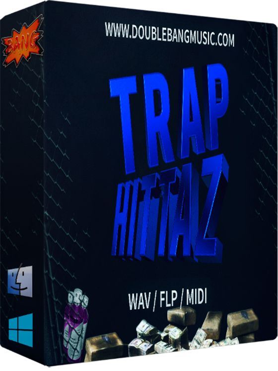 Double Bang Music Trap Hittaz WAV MiDi FLP